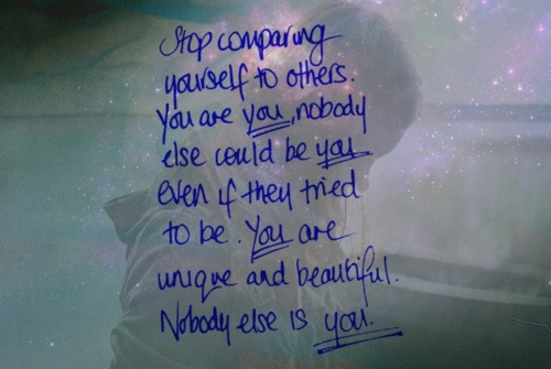stop comparing yourself to others quotes lover