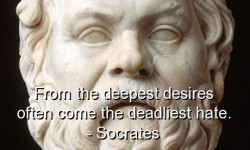 From the deepest desires often come the deadliest hate