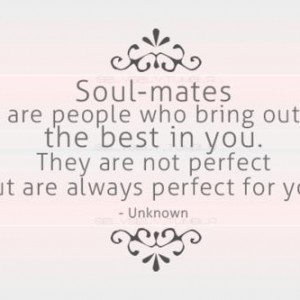 ... They are not perfect but are always perfect for you. Quotes Lover