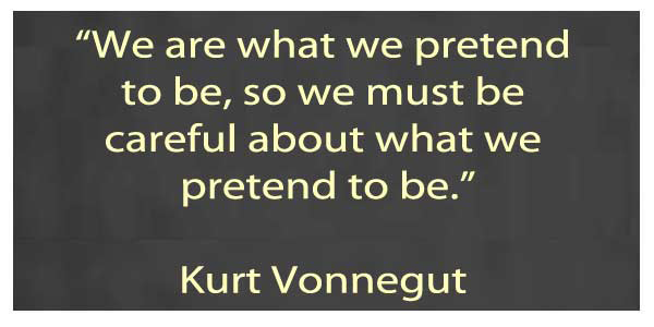 Be Careful Who You Pretend to Be Quote
