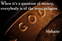 When it's a question of money, everybody is of the same religion