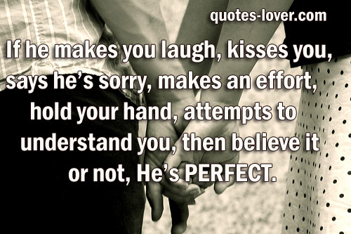 Hes Perfect For Me Quotes. QuotesGram