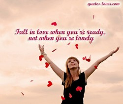 Fall-in-love-when-you're-ready,-not-when-you're-lonely