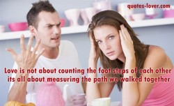 Love-is-not-about-counting-the-foot-steps-of-each-other-its-all-about-measuring-the-path-we-walked-together
