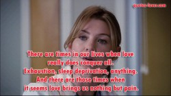 There-are-times-in-our-lives-when-love-really-does-conquer-all.-Exhaustion,-sleep-deprivation,-anything.-And-there-are-those-times-when-it-seems-love-brings-us-nothing-but-pain