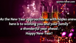 As the New Year approaches us with hopes anew here is to wishing you and your family a wonderful yea