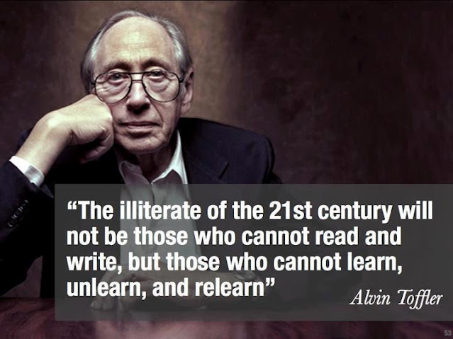 Alwin Toffler quotes.The illiterate of the 21st century will not be thos who cannot read and writ, but those who cannot learn, unlearn, and relearn.quotes about education