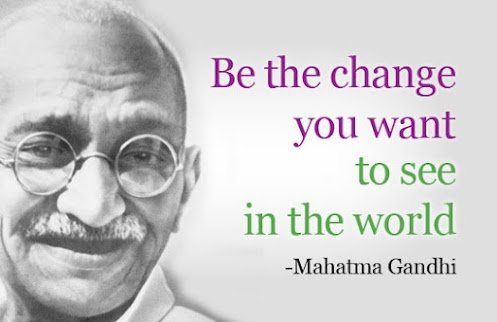 be the change you wish to see in the world quotes lover