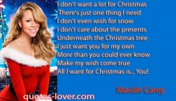 I don't want a lot for Christmas There's just one thing I need