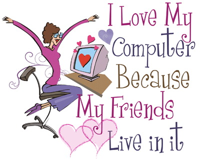 i love my computer friends