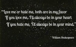 Love me or hate me, both are in my favor, If you love me, I'll always be in your heart, If you hate me, I'll always be in your mind