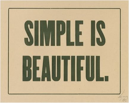 http://quotes-lover.com/wp-content/uploads/Simple-is-beautiful.jpg