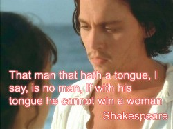 That man that hath a tongue I say is no man If with his tongue he cannot win a woman