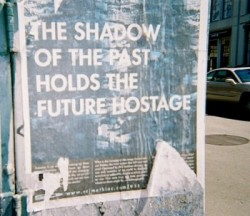 The shadow of the past holds the future hostage