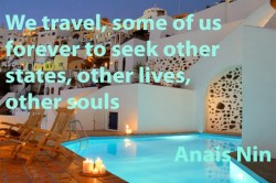 We travel some of us forever to seek other states other lives other souls
