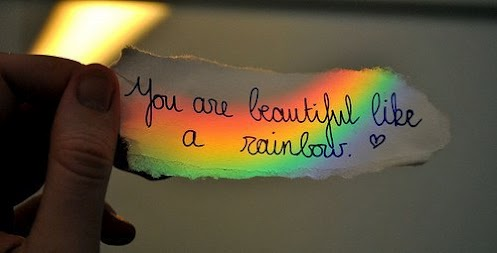 you are beautiful like a rainbow quotes lover