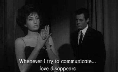 Whenever I try to communicate love disappears.