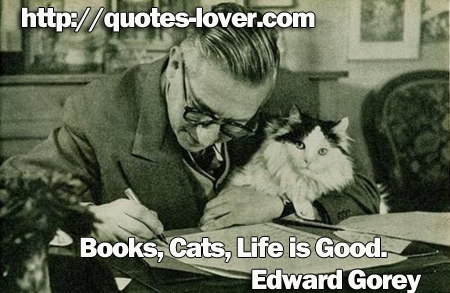Books, Cats, Life is Good.
