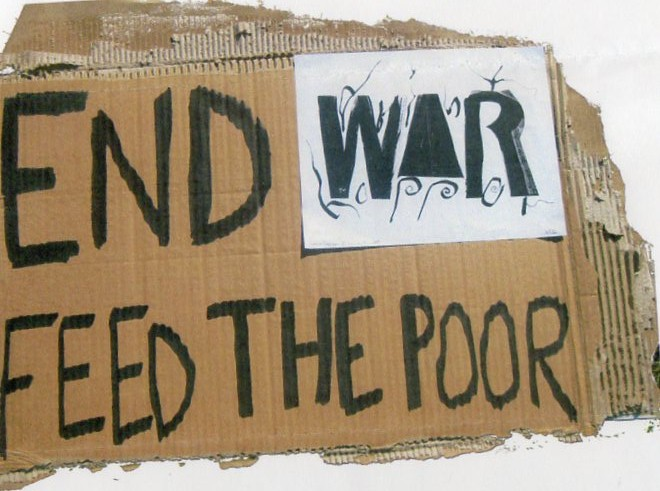 End war feed the poor.