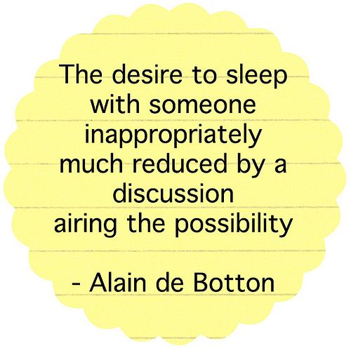 The desire to sleep with someone inappropriately much reduced by a discussion airing the possibility.