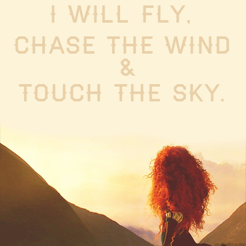 I will fly, chase the wind and touch the sky.