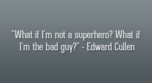 What if I'm not a superhero? What if I'm the bad guy?
