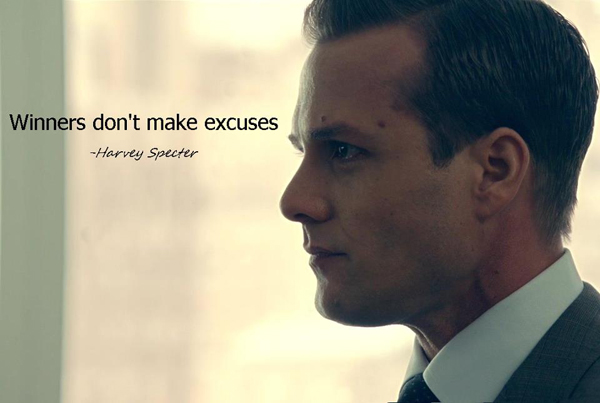 Winners don't make excuses.