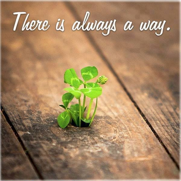 There is always a way.