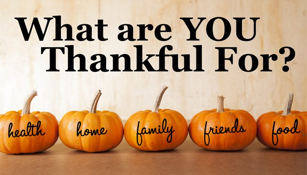 What are YOU Thankful For? health home family friends food.