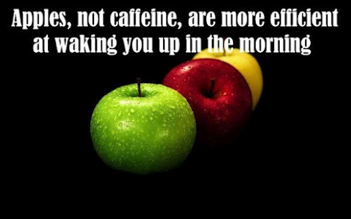 Apples, not caffeine, are more efficient at waking you up in the morning.