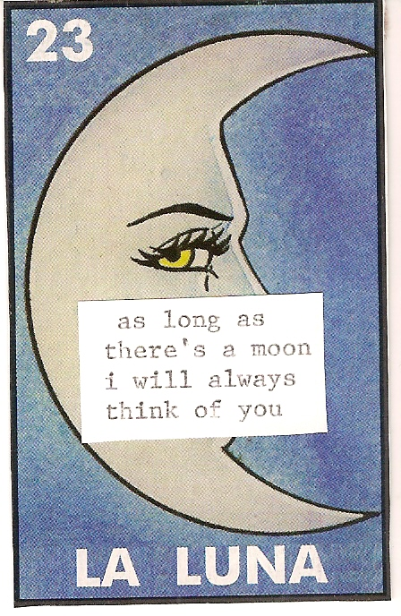 As long as there's a moon I will always think of you