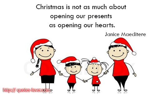 Christmas is not as much about opening our presents as opening our hearts.