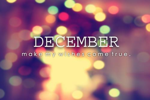 December make my wishes come true