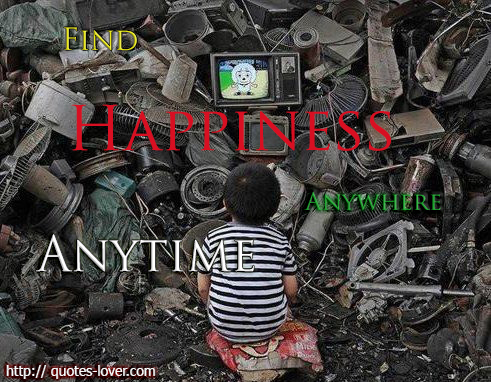 Find happiness anywhere, anytime