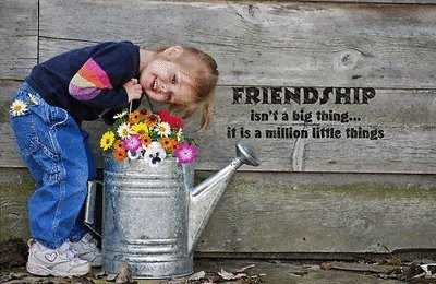 Friendship isn't a big thing.. it is a million little things