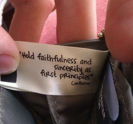 Hold faithfullness and sincerity as first principles