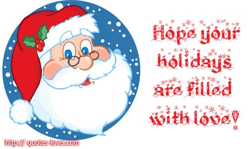 Hope your holidays are filled with love!