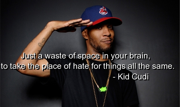 Just a waste of space in your brain to take the place of hate for things all the same