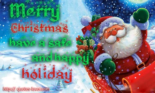 Merry Christmas! have a safe and happy holiday