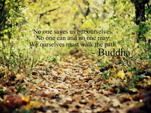 No one saves us but ourselves No one can and no one may We ourselves must  walk the path
