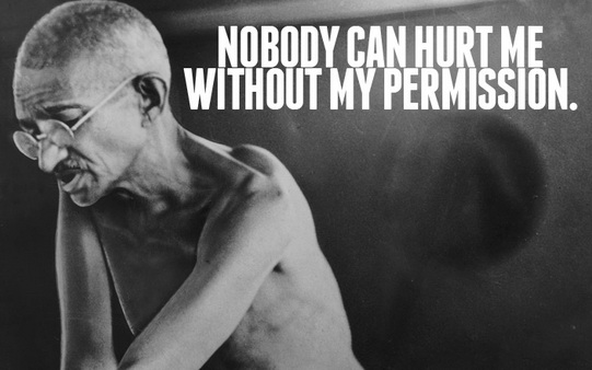 Nobody can hurt me without my permission