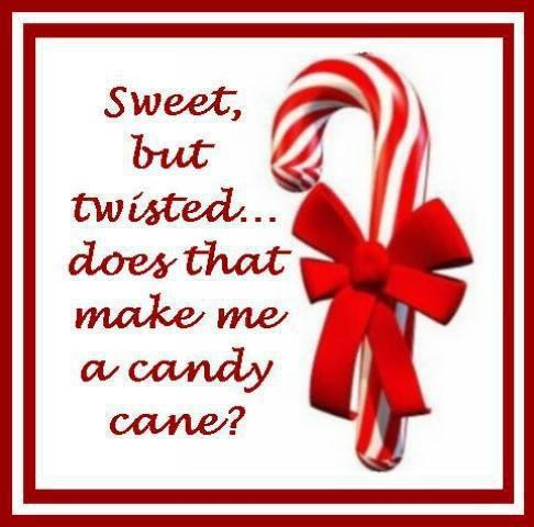 Sweet but twisted.. does that make me a candy cane