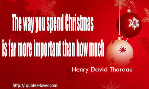 The way you spend Christmas is far more important than how much.