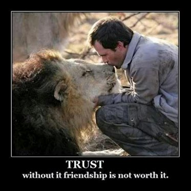 Trust - without it friendship is not worth it
