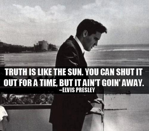 Truth is like the sun. You can shut it out for a time, but it ain't goin' away.