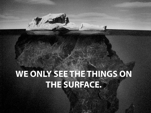 We only see things on the surface