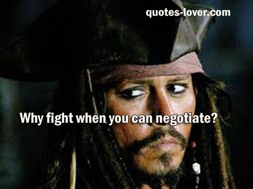 Why fight when you can negotiate?