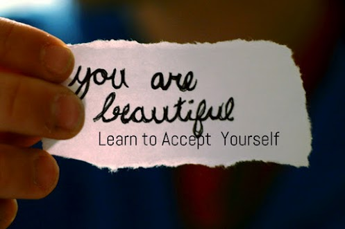 You are beautiful. Learn to accept yourself.