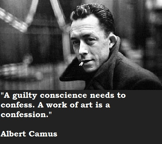 A guilty conscience needs to confess. A work of art is a confession