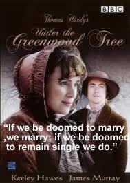 If we be doomed to marry, we marry, if we be doomed to remain single, we do